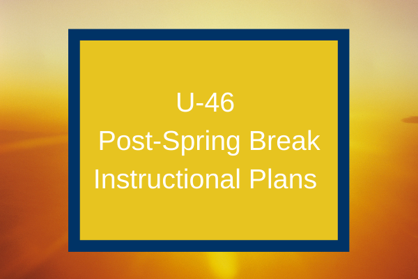 An Update from Superintendent Sanders on Post-Spring Break Instructional Plans