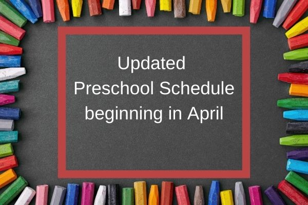 New Schedules for Our Youngest Learners