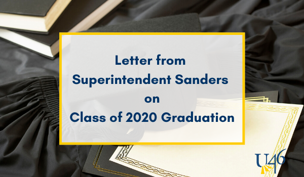 Class of 2020 Graduation Update from Superintendent Sanders