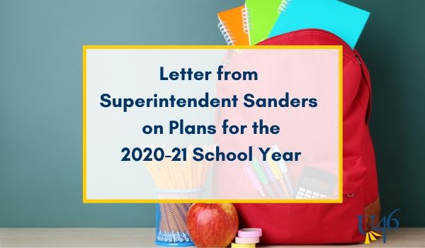 Reopening Schools Update from Superintendent Sanders