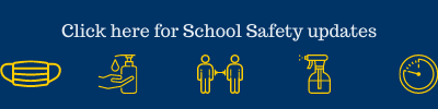 click here for school safety updates