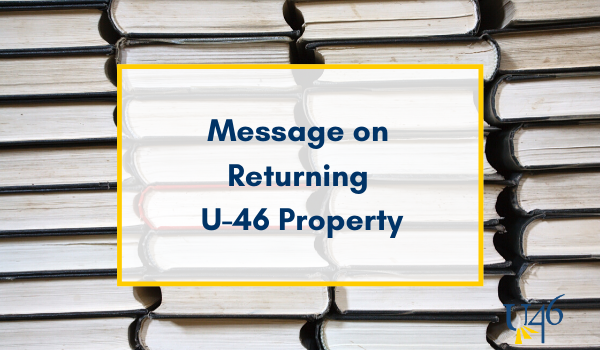 How to Return U-46 Property if You Are Moving or Graduating