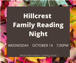 Hillcrest Famiy Reading Night