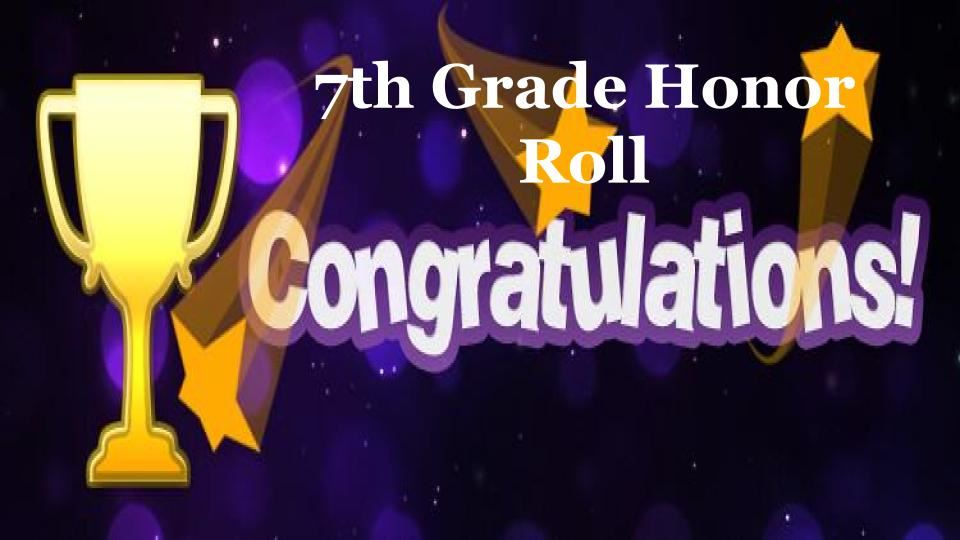 7th Grade 1st Semester Honor Roll