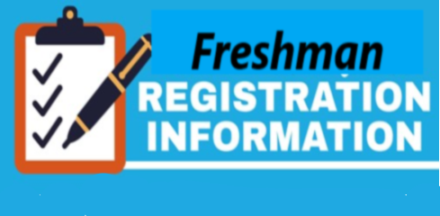 Freshman Registration - Dec. 17 & 18th