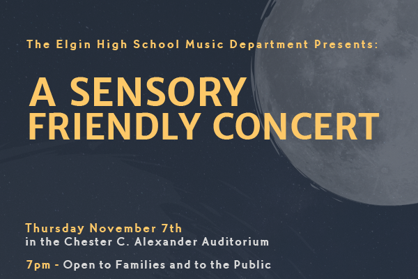 Elgin High School to Present Sensory Friendly Concert for Autism Awareness
